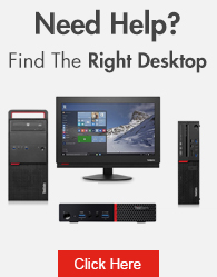 Need Help? Find The Right Desktop